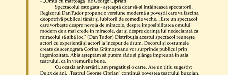 """La mulți ani Teatrul """"George Ciprian""""!  De 25 de ani împreună!"""