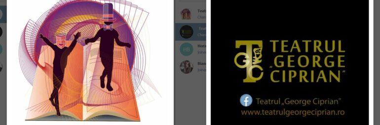 """Teatrul """"George Ciprian"""" lansează două canale de informare pe Telegram"""